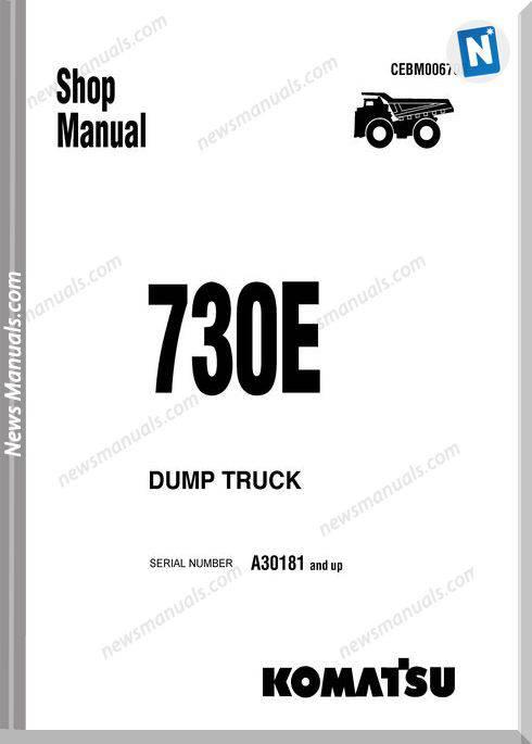 Komatsu Dump Truck 730E A30181 Up Shop Manual
