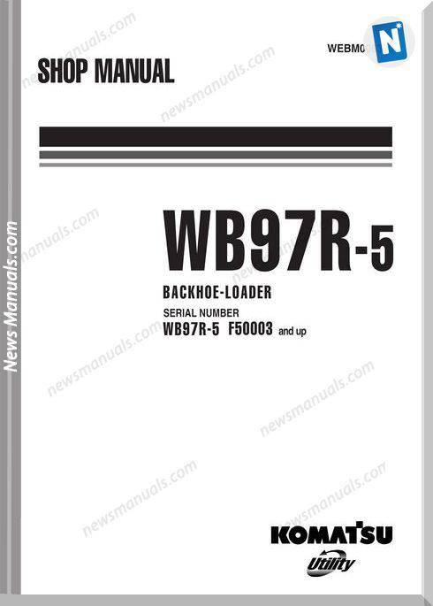 Komatsu Wb97R 5 Shop Manual