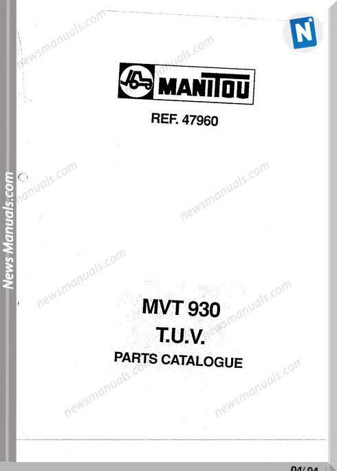 Manitou Forklift Mvt930 47960 Models Parts Manual