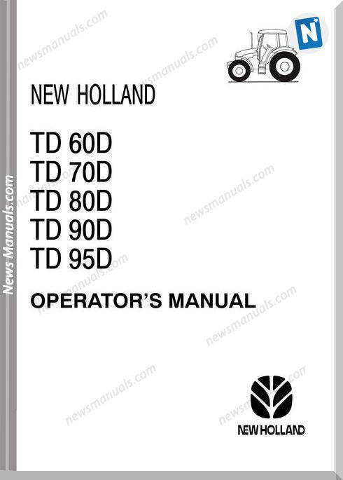 New Holland Serie Td Operator Manaul
