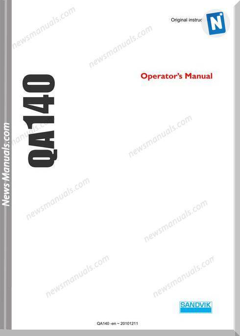 Sandvik Model Qa140 Operators Manuals