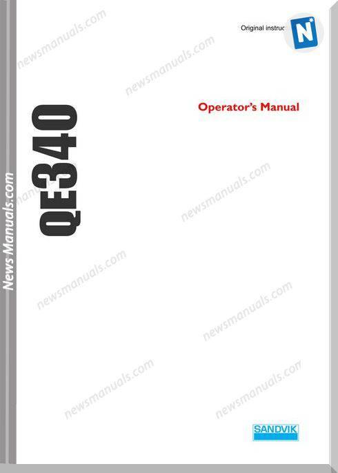 Sandvik Model Qe340 Operators Manuals
