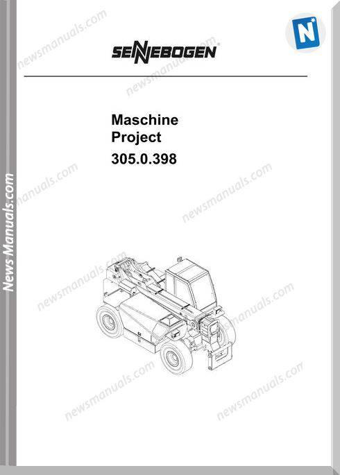Sennebogen Maschine Project 305.0398 Workshop Manual