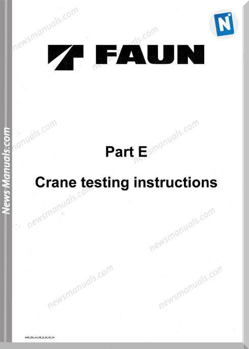 Tadano Faun Part E Crane Testing Training Manual