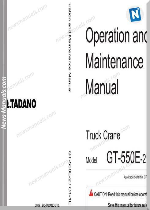 Tadano Gt-550E-2 Operation And Maintenance Manual