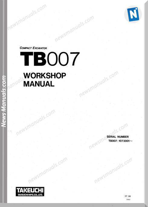 Takeuchi Compact Excavator Tb007 Workshop Manual