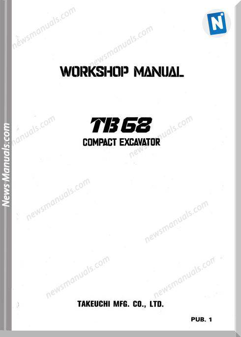 Takeuchi Compact Excavator Tb68-E Workshop Manual