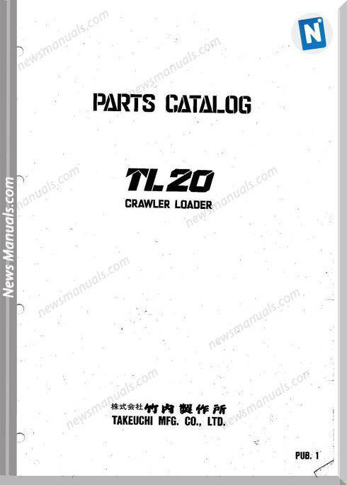 Takeuchi Crawler Loader Tl20 Parts Manual