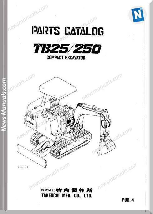 Takeuchi Tb 25 250 Compact Excavator Parts Catalogue