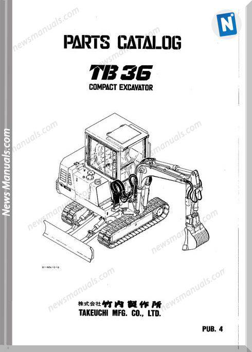 Takeuchi Tb 36 Compact Excavator 1992 Parts Catalogue
