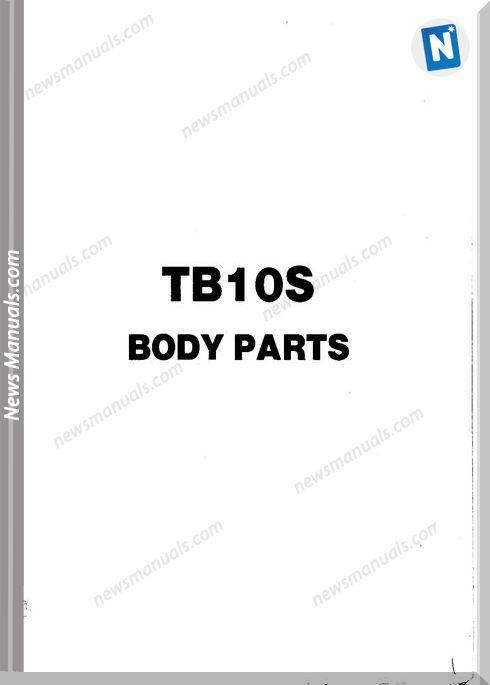 Takeuchi Tb10S Models Body English Language Parts Manual
