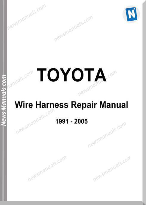 Toyota Wire Harness Repair Manual