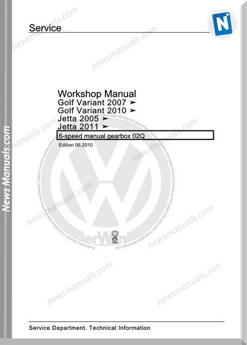 Volkswagen 6 Speed Manual Gearbox 02Q Workshop Manual