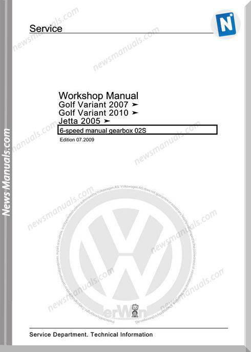 Volkswagen 6 Speed Manual Gearbox 02S Workshop Manual