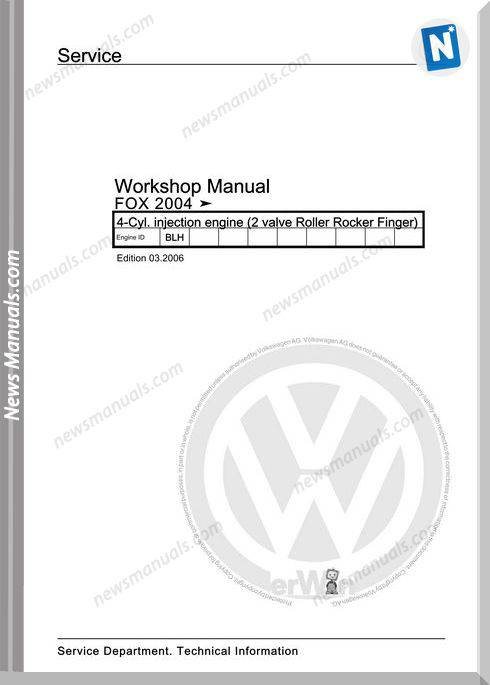 Volkswagen Cyl Injection Engine Fox 2004 Workshop Manual