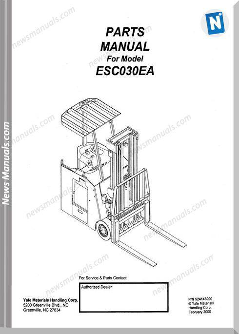 Yale Forklift Esc 030 Ea Models Service Parts Manual