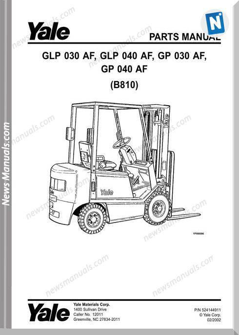 Yale Forklift Glp 030 Af 040 Af 040 0B810 Part Manual