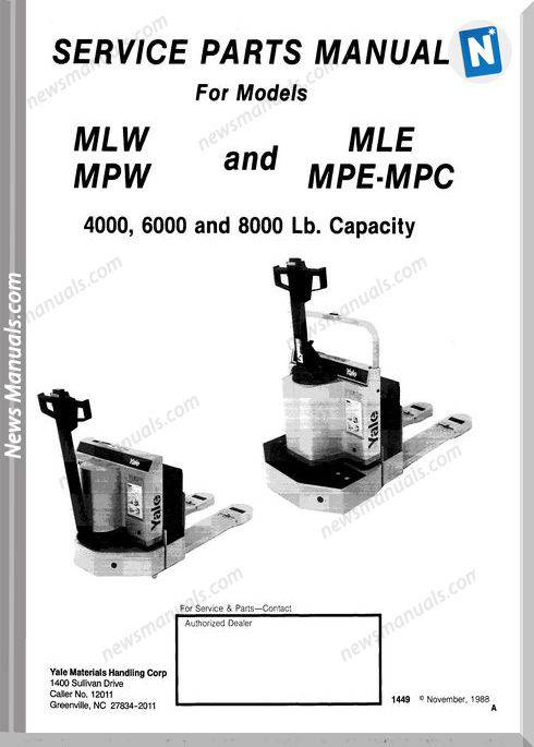 Yale Forklift Mlw,Mpw,Mle,Mpe-Mpc 4000,6000,8000 Parts