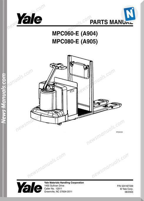 Yale Forklift Mpc-E-060 (A904) Mpc-E-080 (A905) Parts