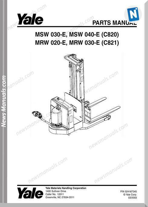 Yale Forklift Msw-E-030-040C820 Mrw-E-020-030 C821 Parts
