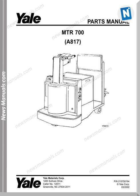 Yale Forklift Mtr 700 (A817) Models Parts Manual