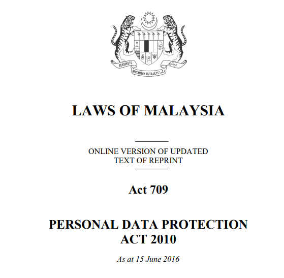 Personal Data Protection Act 2010 (PDPA) in Malaysia