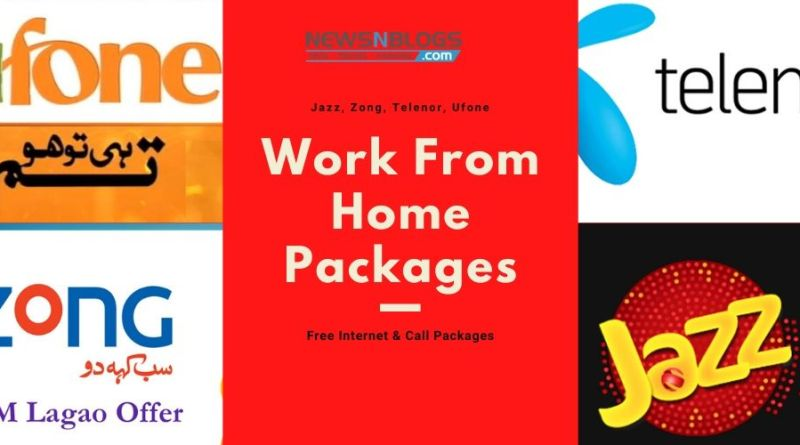 Coronavirus Work From Home Packages - By Zong, Telenor, Ufone, Jazz