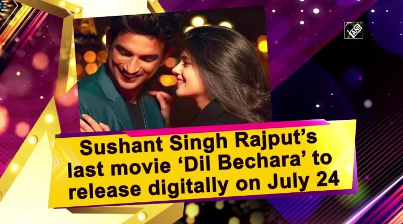 Dil Bechara will release on 24 July 2020