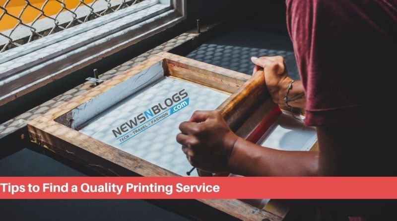 Tips to Find a Quality Printing Service