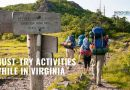Must-Try Activities While in Virginia