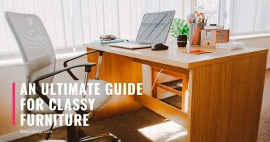 An Ultimate Guide for Classy Furniture