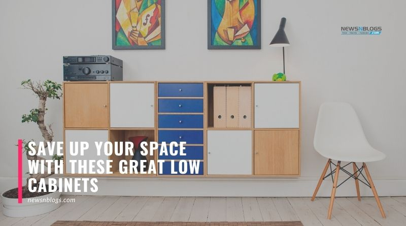 Save Up Your Space with These Great Low Cabinets