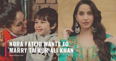 Nora Fatehi wants to marry Taimur Ali Khan