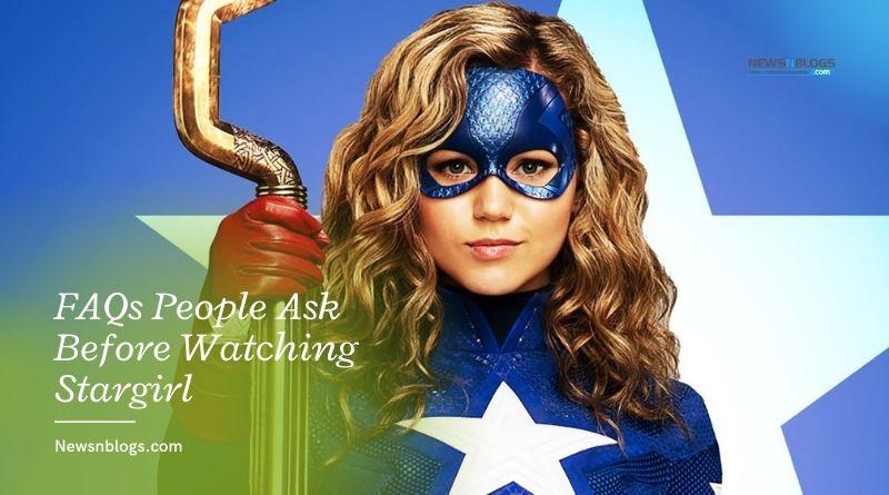 FAQs People Ask Before Watching Stargirl