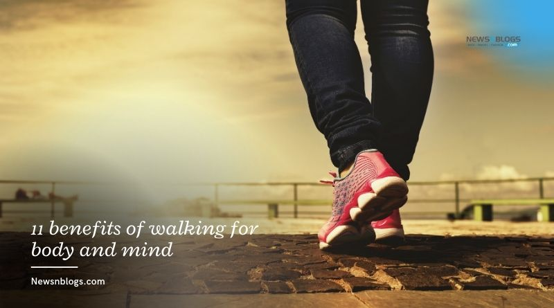 11 benefits of walking for body and mind