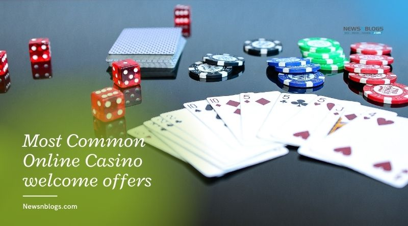 Most Common Online Casino welcome offers