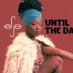 Songstress Efya Set To Give Fans 'Something' Unforgettable This June