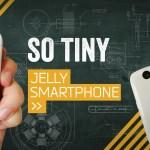 かつての名機「Premini」を彷彿とさせる超小型スマホ「Jelly」日本でも発売!