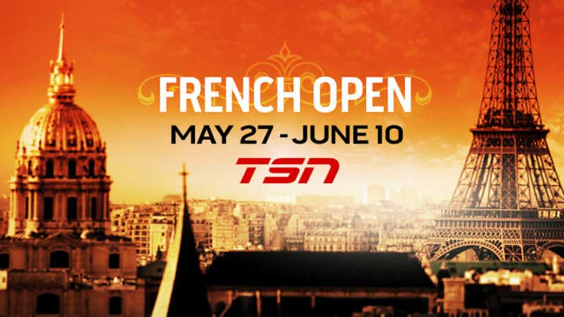 TSN to Air French Open Tennis Exclusively Live