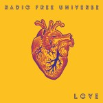NSE BEST NEW POP ROCK ALBUMS OF 2020; 'Radio Free Universe' arrive in style with their incredible pop rock sensibility and a pristine, classic, funky twist on the epic album 'Love'