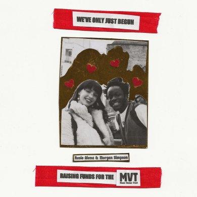 Single Cover. Morgan Simpson. Rosie Alena. We Have Just Begun
