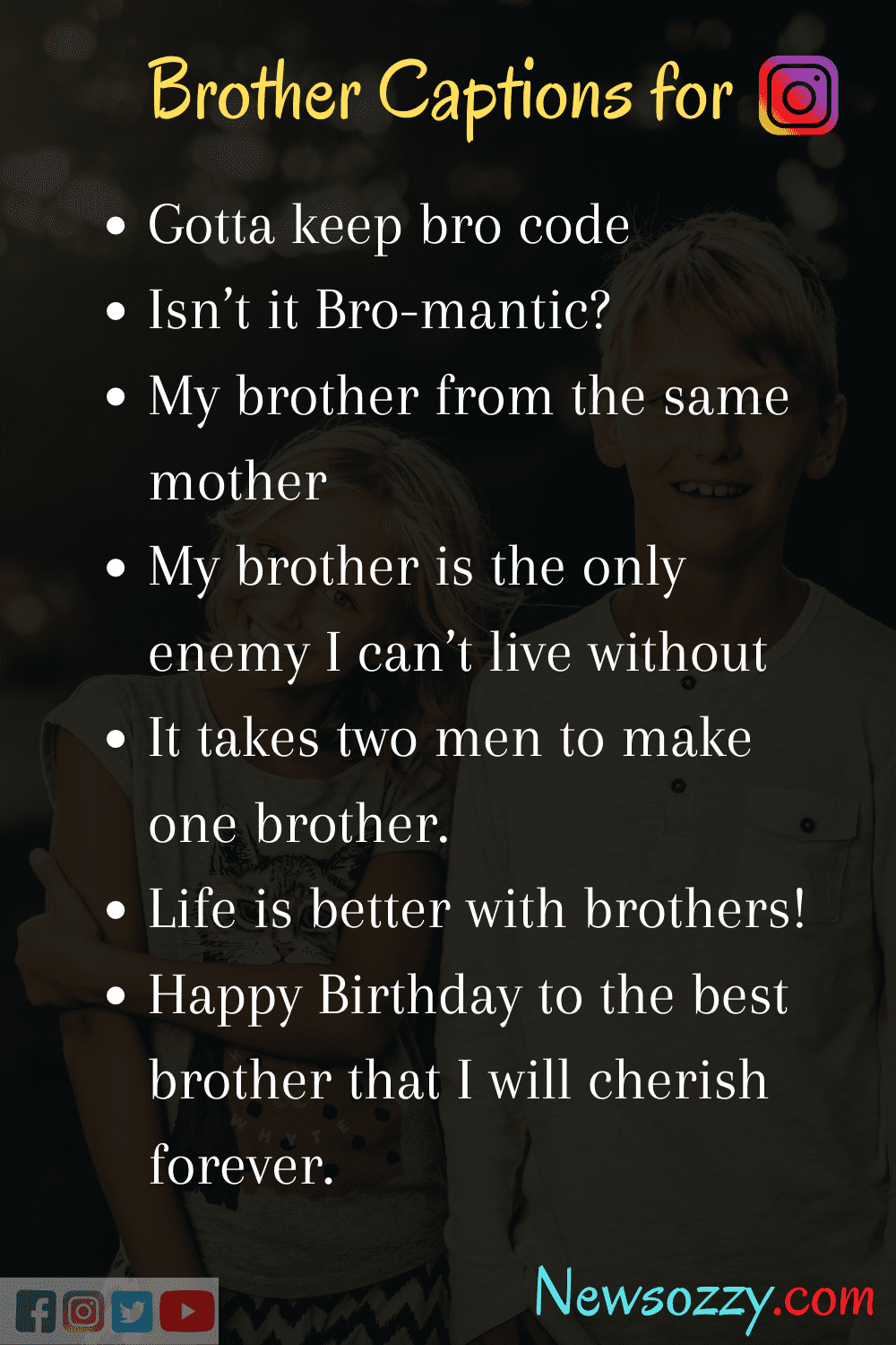 Instagram Brother Quotes : instagram, brother, quotes, Funny, Captions, Brother, Photo, Quotes