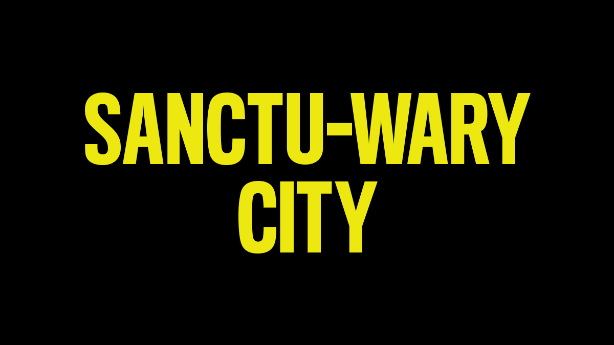 Text reading Sanctu-wary City