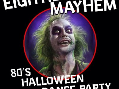 Promotional image for the Eighties Mayhem Halloween Dance Party