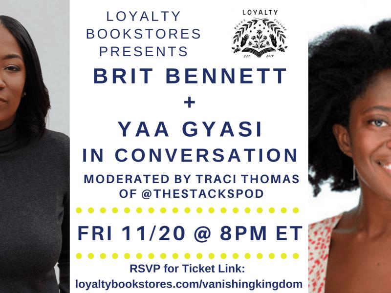 Brit Bennett and Yaa Gyasi will speak on Nov. 20.