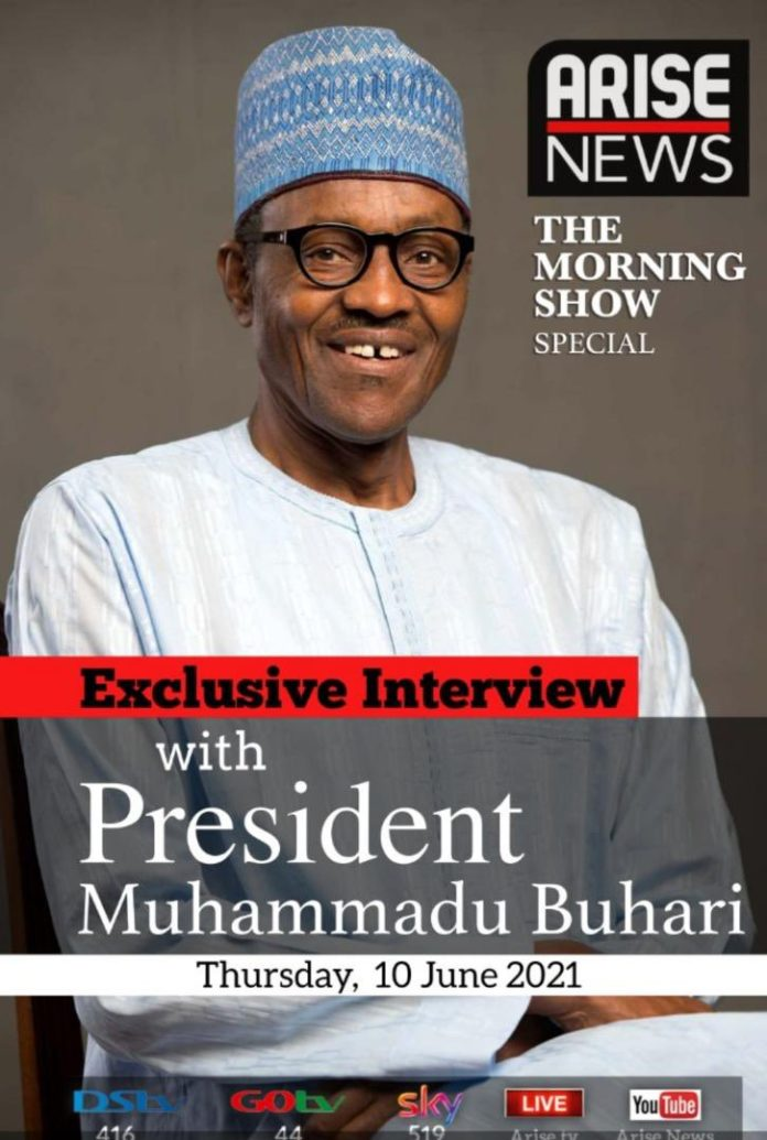 BREAKING: Read Details Of President Buhari Exclusive Interview On Arise Tv Today