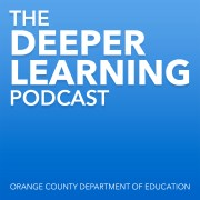 The Deeper Learning Podcast