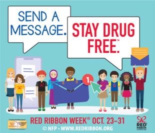 """Red Ribbon Week graphic with """"Send a message. Stay drug free"""" tagline"""