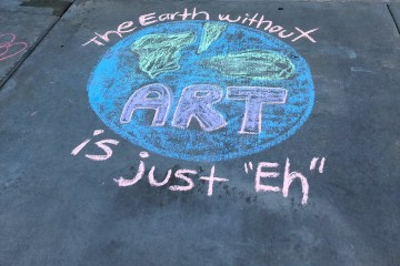 "Chalk drawing that says, ""The Earth without ART is just ""eh."""