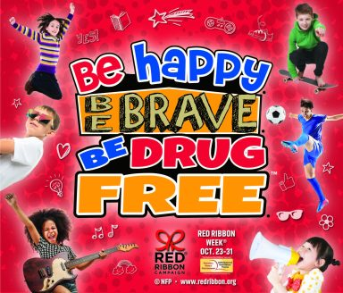Graphic that says Be Happy, Be Brave, Be Drug Free